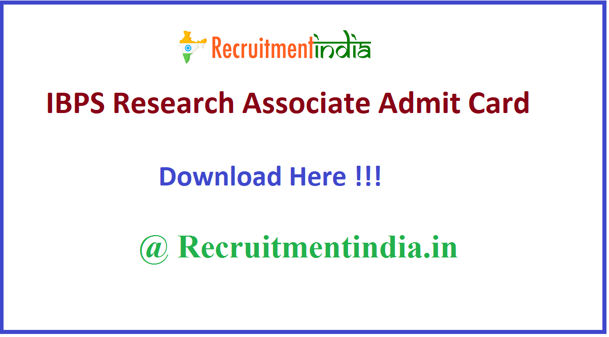 IBPS Research Associate Admit Card
