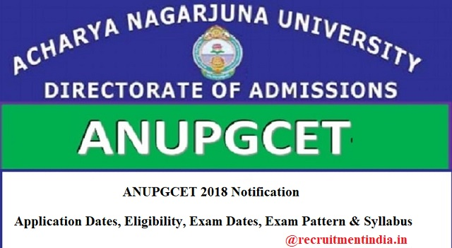 ANUPGCET 2018 Notification