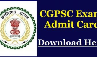 CGPSC Forest Ranger Admit Card 2018 | Download Forest Guard-Ranger Exam Date, Call Letter