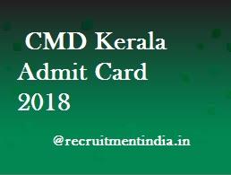 CMD Kerala Admit Card 2018