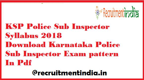 KSP Police Sub Inspector Syllabus
