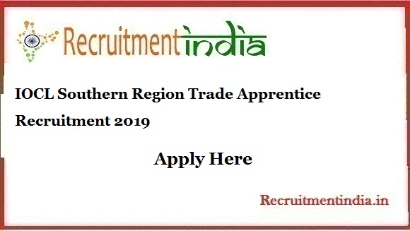 IOCL Southern Region Trade Apprentice Recruitment