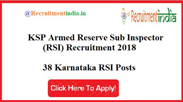 KSP Armed Reserve Sub Inspector (RSI) Recruitment