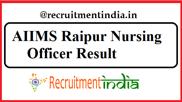 AIIMS Raipur Nursing Officer Result