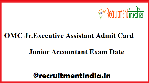 OMC Jr.Executive Assistant Admit Card