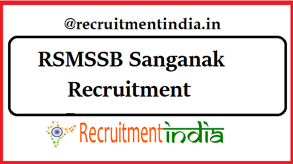 RSMSSB Sanganak Recruitment