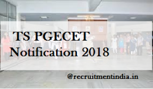 TS PGECET Notification 2018