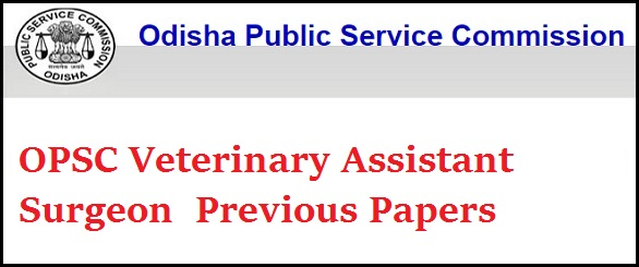 OPSC Veterinary Assistant Surgeon Previous Papers