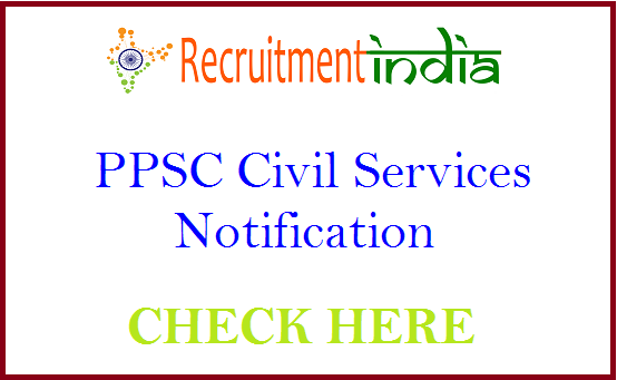 PPSC Civil Services Notification 2019 | Apply DSP, Panchayat