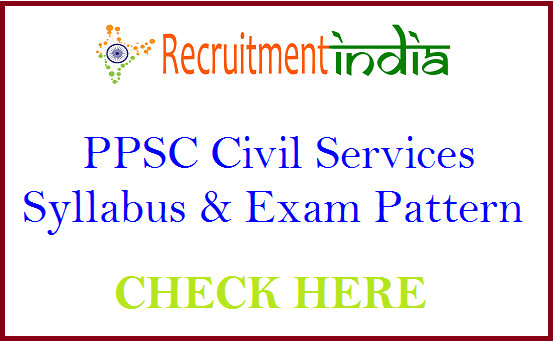 PPSC Civil Services Syllabus