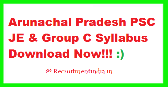 Arunachal Pradesh PSC JE Syllabus