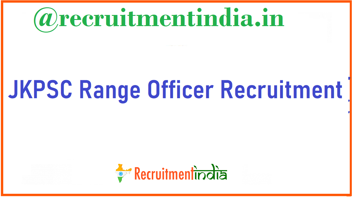 JKPSC Range Officer Recruitment