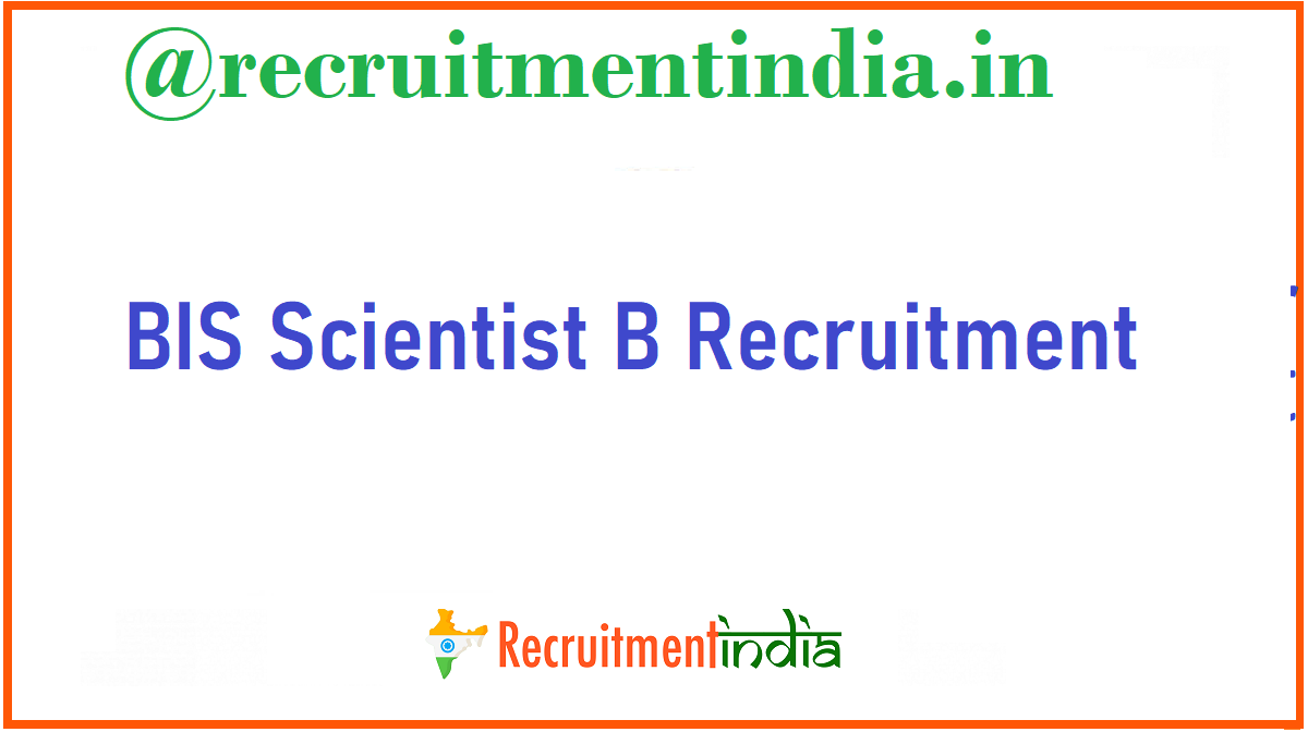BIS Scientist B Recruitment