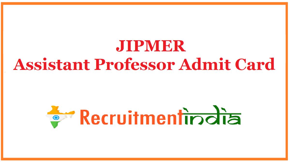 JIPMER Assistant Professor Admit Card