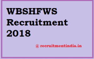 WBSHFWS Recruitment 2018