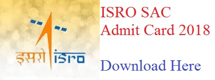 ISRO SAC Admit Card