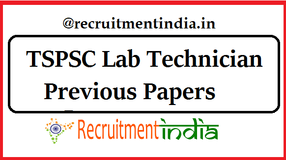 TSPSC Lab Technician Previous Papers