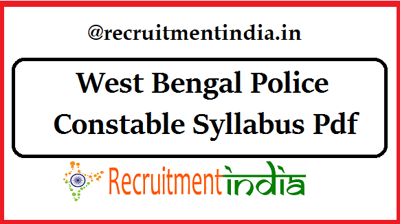 West Bengal Police Constable Syllabus Pdf