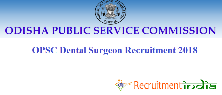 OPSC Dental Sugeon Recruitment