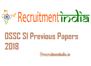 OSSC SI Previous Papers 2018