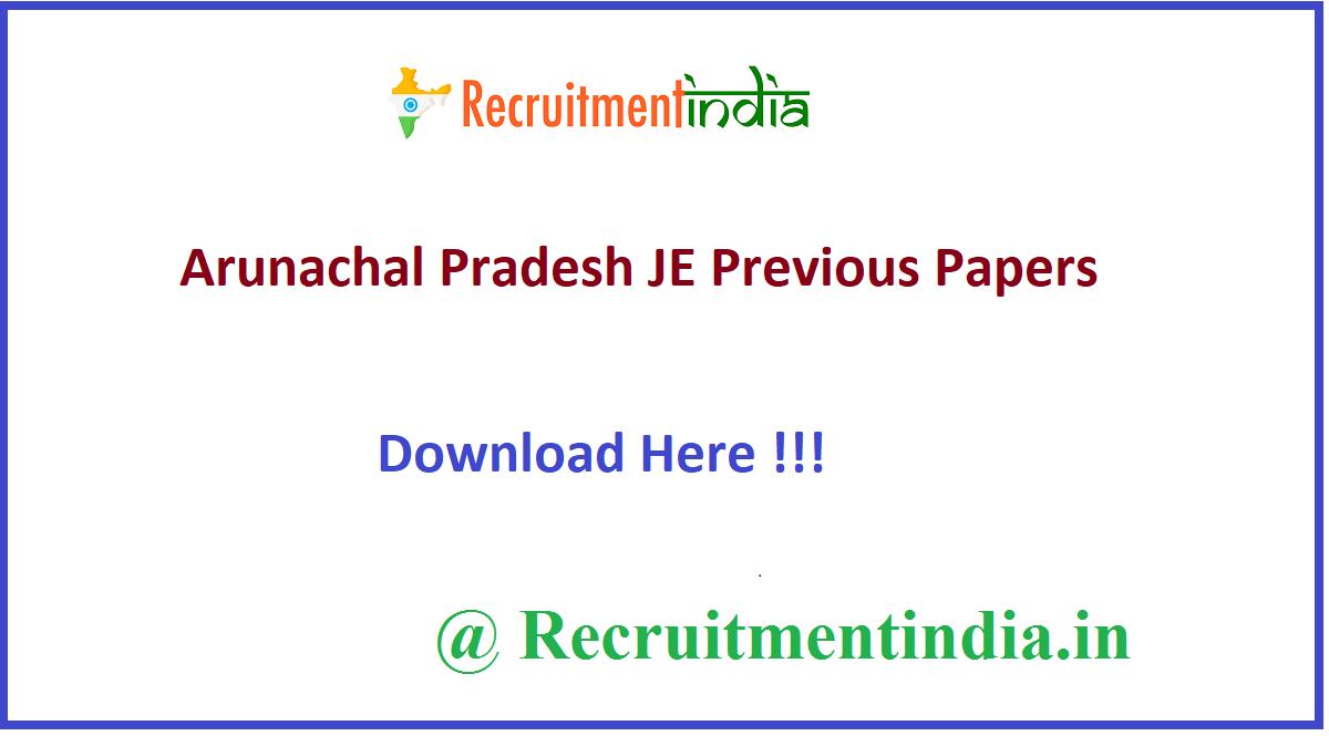 Arunachal Pradesh JE Previous Papers