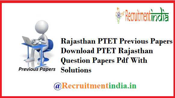 Rajasthan PTET Previous Papers