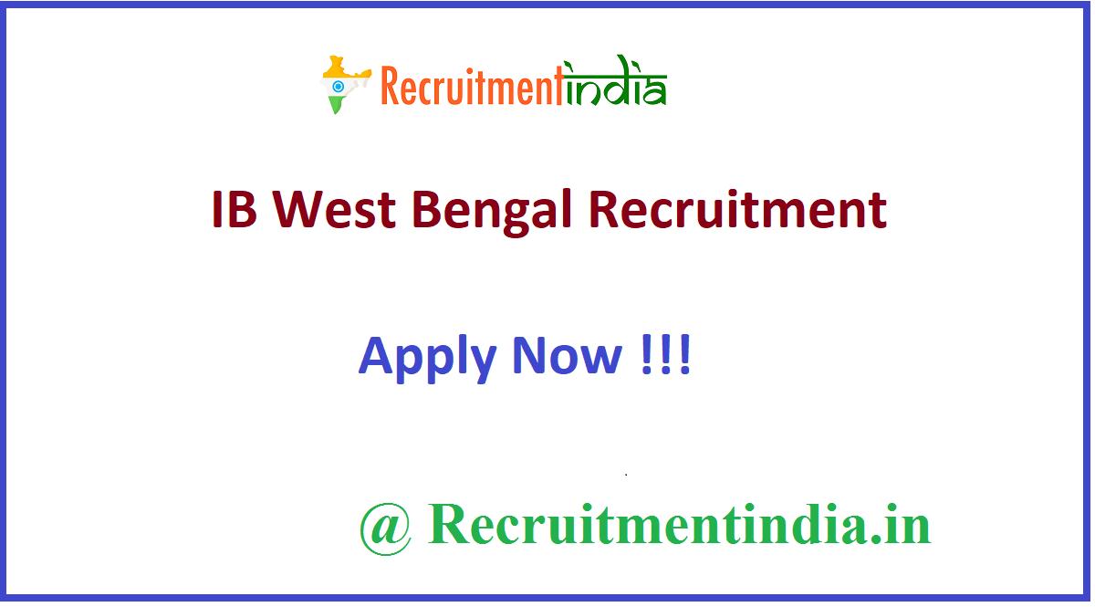 IB West Bengal Recruitment