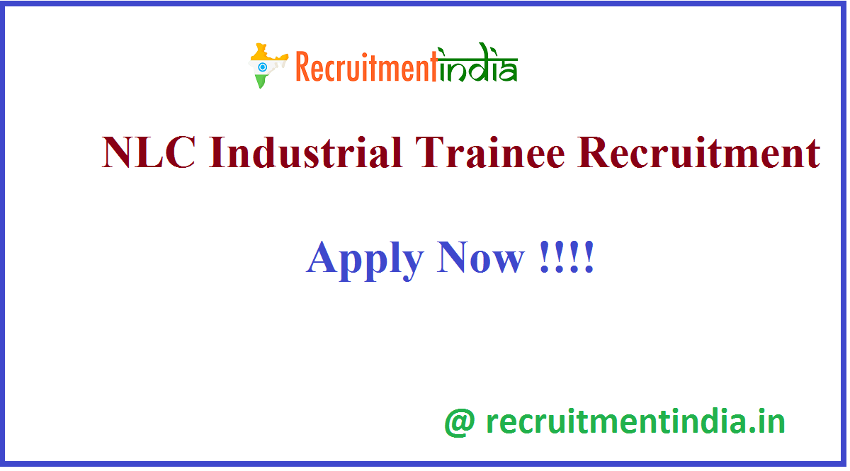 NLC Industrial Trainee Recruitment