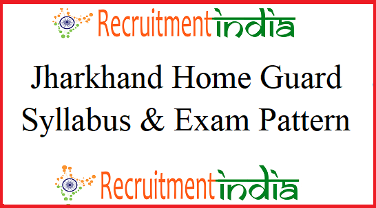 Jharkhand Home Guard Syllabus