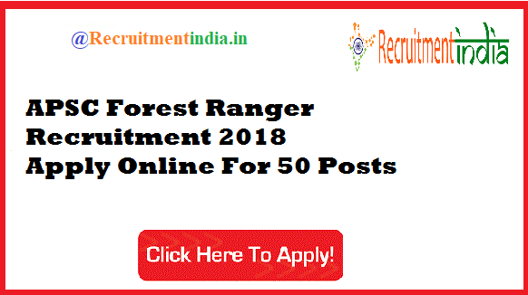 APSC Forest Ranger Recruitment