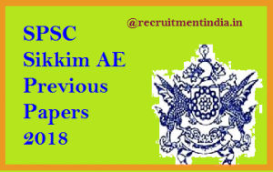 SPSC Sikkim AE Previous Papers 2018