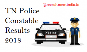 TN Police Constable Results 2018