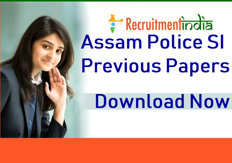 Assam Police SI Previous Papers