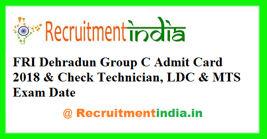 FRI Dehradun Admit Card