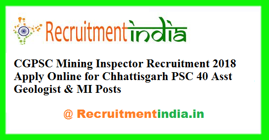 CGPSC Mining Inspector Recruitment