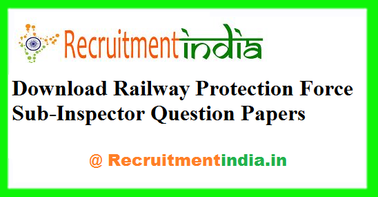 RPF SI Previous Papers
