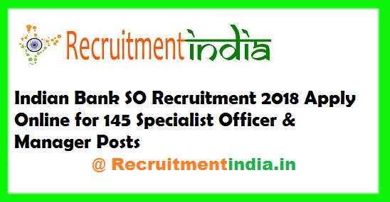 Indian Bank SO Recruitment