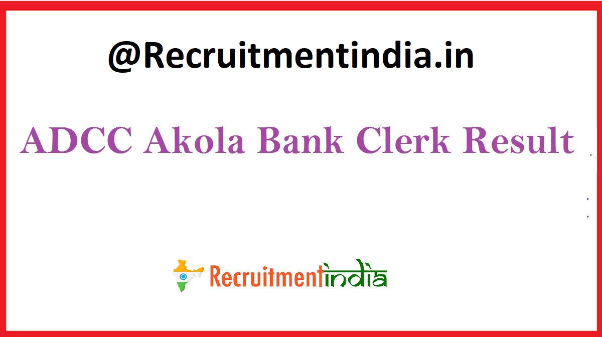 ADCC Akola Bank Clerk Result