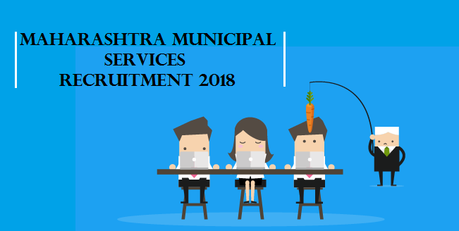 Maharashtra Municipal Services Recruitment