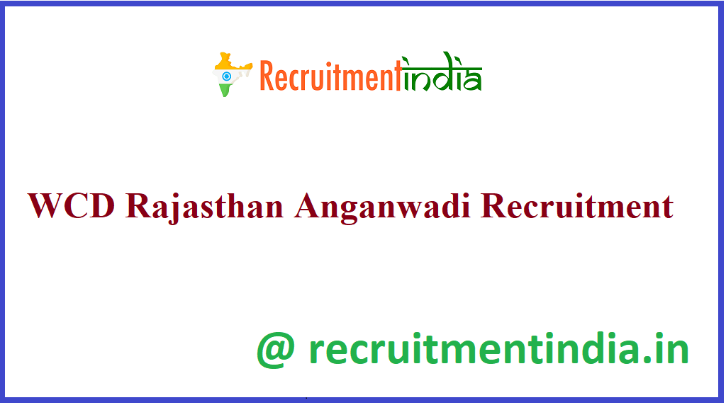 WCD Rajasthan Anganwadi Recruitment