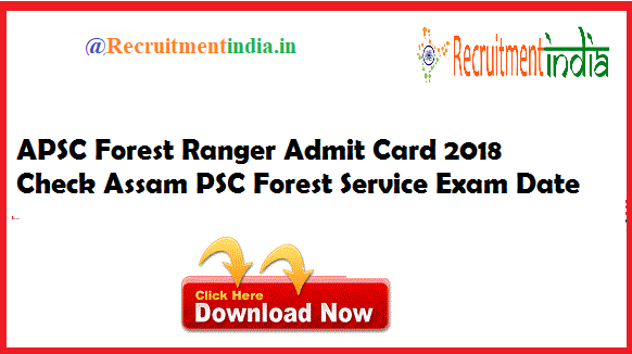 APSC Forest Ranger Admit Card