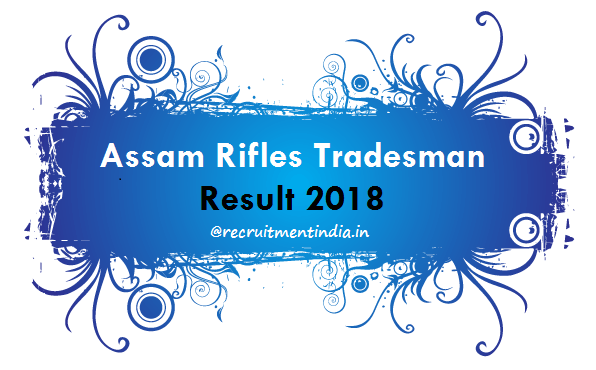 Assam Rifles Tradesman Result