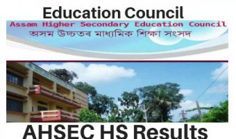 Assam HS Results 2018 | Check 12th / HS Final Year Result, Assam HS Toppers List@www.ahsec.nic.in