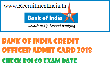 Bank Of India Credit Officer Admit Card