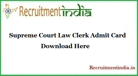 Supreme Court Law Clerk Admit Card