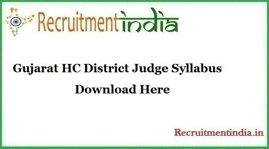 Gujarat HC District Judge Syllabus