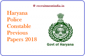 Haryana Police Constable Previous Papers 2018