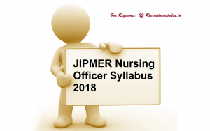 JIPMER Nursing Officer Syllabus 2018 || Download Lower
