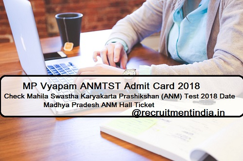 MP Vyapam ANMTST Admit Card