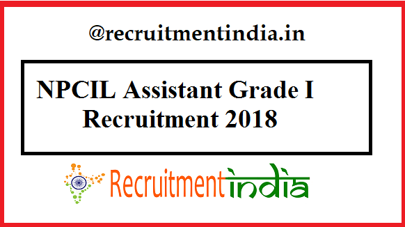 NPCIL Assistant Grade I Recruitment